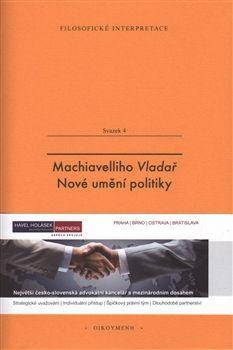 Obálka titulu Machiavelliho Vladař. Nové umění politiky