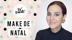 Make de Natal - TV Beauté | Vic Ceridono
