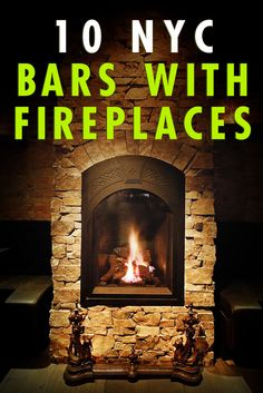 Wonderfully Cozy NYC Bars with Fireplaces