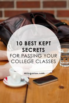 10 Best Kept Secrets For Passing Your College Classes