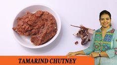 Vahchef is very fond of cooking and her Recipes are very unique and fit for busy women specially working women DESCRIPTION: Tamarind chutney recipe is a . Tamarind Chutney, Chutney Recipes, Coriander Seeds, Mustard Seed, Steak, Roast, Beef, Cooking, Chutneys