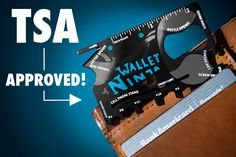 The Wallet Ninja is approved by the TSA for your carry-on during flight.
