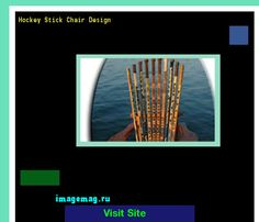 Hockey Stick Chair Design 074353 - The Best Image Search