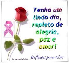 """Bom dia. Conheça e participe da campanha Outubro Rosa. Acesse: """"19 de Outubro - Dia Internacional Contra o Câncer de Mama"""", (mensagens sobre a campanha, inclusive como fazer o auto-exame)"""