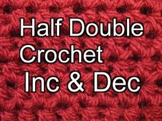 Beginner Crochet Stitches 8 - Half Double Crochet increase and Decrease - Slow Motion