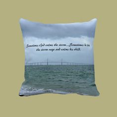 God calms the storm pillows