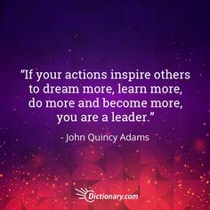 #dictionarycom #johnquincyadams #action #inspiration #inspiringquotes #inspiring #dream #dreambig #learn #learnmore #domore #become #becomemore #lead #leadership #quote #quotes #quoteoftheday #quoteoftheday #qotd #president