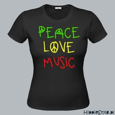 koszulka T-shirt PEACE LOVE MUSIC girl Jimi Hendrix Purple Haze, Hippie Style, Peace And Love, Envy, Casual, Mens Tops, T Shirt, Outfits, Clothes