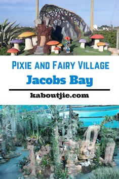 Pixie and Fairy Village Jacobs Bay - What A Treat! We visited the Pixie and Fairy Village in Jacobs Bay and we were blown away by it. It was like going through the rabbit hole into a magical world.