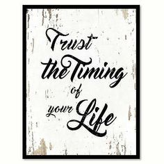Trust The Timing Of Your Life Saying Canvas Print Picture Frame Home Decor Wall . Trust The Timing