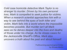 Homicide Detective, Research Scientist, Cold Case, Amelia, Authors, Indie, Writers