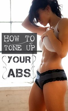 How to tone up your abs
