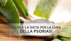 L'ALOE PER LA CURA DELLA PSORIASI  L'Aloe e la giusta alimentazione possono fare molto per una persona affette da psoriasi. Il gel dell'Aloe ha infatti un potente effetto antisettico ed antinfiammatorio, capace di...