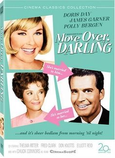 Move Over, Darling is a 1963 remake of the 1940 screwball comedy My Favorite Wife that starred Irene Dunne, Cary Grant and Gail Patrick. The remake stars Doris Day, James Garner, Polly Bergen, Thelma Ritter, Chuck Connors, Don Knotts, Edgar Buchanan. (Wikipedia). Dir. Michael Gordon.