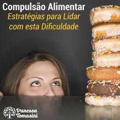 Muitas pessoas sofrem com o comportamento compulsivo com relação a comida. E vcs…