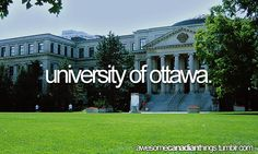 To Do: Graduate from UofO. 1 class left :D University Of Ottawa, Beautiful Vacation Spots, Canadian Things, Canada Eh, Actors & Actresses, Neon Signs, In This Moment, City, Awesome