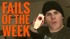 nice Fails of the Week