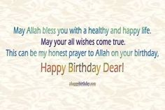 If you are looking for genuine birthday wishes for your Muslim friends, then you'll get holy Islamic birthday wishes here. If you want to do something new, it's better to wish them using their religious blessings. Definitely, these birthday wishes give them a reason to smile. Have a look to beautiful Islamic birthday wishes & …