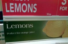 interesting...never knew lemons were perfect for orange juice! lol