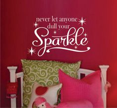 Teen Girl Wall Decal - Bedroom Vinyl Wall Decal - Bathroom Vinyl Wall Art Decal - Vinyl Lettering from Just The Frosting. Saved to Decal. #sparkle #cute #decal #socute #cutesaying #red #saying #want.