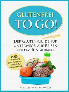 Boncibus - Buch - Glutenfrei to Go http://boncibus.com/de/book/zoeliakie-information/glutenfrei-to-go-36 #gf #boncibus #zöliakie #glutenfrei