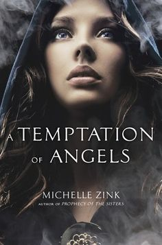 ARC Review: A Temptation of Angels by Michelle Zink. Another great book by the fabulous MZ.