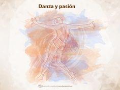 No hay danza sin pasión.