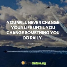 To change your life, change your habits 👍 Mike Murdock, Motivating Quotes, Never Change, Inspirational Quotes, Motivational, Your Life, Success Quotes, You Changed, Wisdom