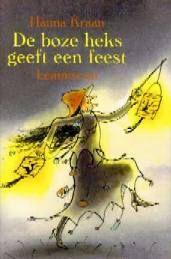 Kerntitel Kinderboekenweek 2014 De boze heks geeft een feest - Hanna Kraan