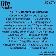 Life Hacks: TV commercial workout