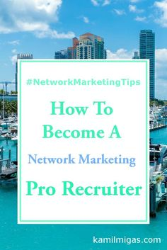 Struggling with network marketing  Recruiting? What if you could be a Network Marketing Pro recruiter? In this post, you'll Learn how to become a Network Marketing Pro recruiter!  http://www.kamilmigas.com/become-network-marketing-pro-recruiter/  #workfro
