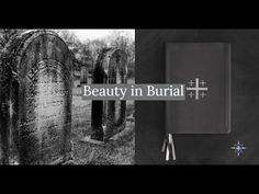Beauty in Burial: The Book of Common Prayer (2019) - YouTube