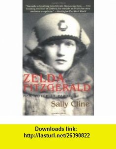 Zelda Fitzgerald Her Voice in Paradise (9781559707183) Sally Cline , ISBN-10: 1559707186  , ISBN-13: 978-1559707183 ,  , tutorials , pdf , ebook , torrent , downloads , rapidshare , filesonic , hotfile , megaupload , fileserve