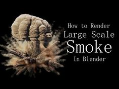 How to Render Large Scale Smoke in Blender - YouTube