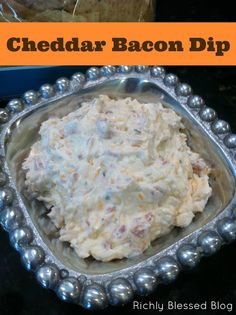 Richly Blessed: Cheddar Bacon Dip {Football Food}