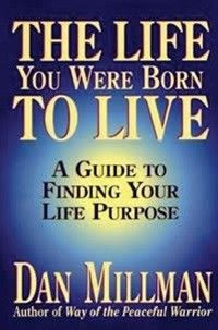 Our Book Of The Week-Dan Millman presents an entirely new way of understanding life and the forces that shape it. The Life-Purpose System, a modern method of personal growth based on ancient wisdom, has helped thousands of people find new meaning, purpose, and direction in their lives. #inspire, #books    http://inspiremebooks.com.au/home/the-life-you-were-born-to-live.html