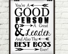 You're A Good Person A Great Leader And Also The Best Boss Source by izulfaizi Best Boss Gifts, Gifts For Your Boss, Gift Ideas For Boss, Work Gifts, Office Gifts, Office Parties, Office Decor, National Bosses Day, Best Boss Ever