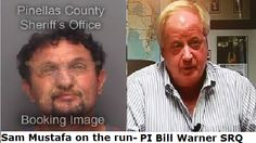 ATTN Tampa Media: Bail Jumper Osama 'Sam' Mustafa Who Cheered When Planes Hit WTC Towers on 9/11 is on the Run And Wanted by FBI. | Bill Warner Investigations PI NewsWire Sex, Crime, Cheaters & Terrorism