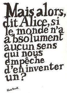 Mais alors dit Alice…