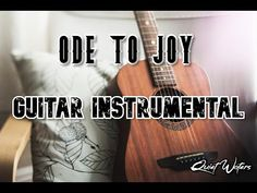 Ode to Joy   Guitar instrumental   #QuietWaters - YouTube