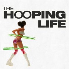 It's a movie...It's a movement ! THE HOOPING LIFE | Home .... Can't wait until I get my copy April 22 :)