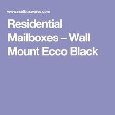 Residential Mailboxes – Wall Mount Ecco Black