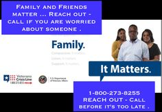Call if you are worried about someone ...1-800/273-8255