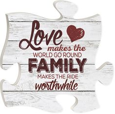 """Love makes the world go round, family makes the ride worthwhile - Measures 12"""" x 12"""" square - all puzzle frames easily link together for a unique presentation"""