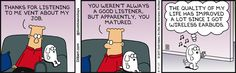 Dogbert certainty lacks #ActiveListening skills http://www.100pceffective.com/training-courses/active-listening-skills/