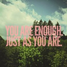 Don't compare yourself to anyone else! You are enough as you are! #motivation #inspirational #lifequote