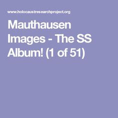Mauthausen Images - The SS Album! (1 of 51)