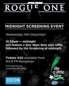 Calling all Star Wars fans - we're hosting a midnight screening of Rogue One on Dec 14th. Tickets are available here in The Broadcast Centre with all proceeds going towards St.Vincent de Paul Waterford #GiveWhereYouLive #BeALittleStar #StarWars #RogueOne