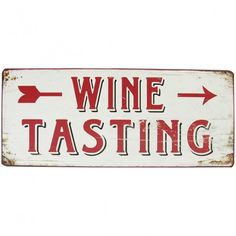 Blechschild Wine tasting Wine Tasting, Sheet Metal, Gift Cards, Cool Quotes, Novelty Signs, Presents