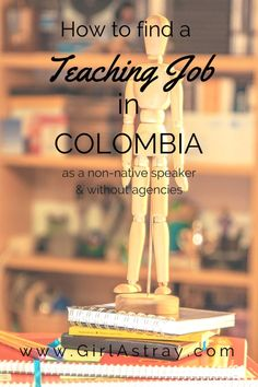 How To Get A Teaching Job In Colombia As A Foreigner & Without Agencies | Become a teacher in Colombia - a complete how to guide for finding a teaching job in Colombia even if you are a non-native speaker and don´t want to pay for an agency to help you. Instead of paying a lot of money for volunteering opportunities, find a normal job to sustain yourself.
